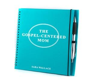 The Gospel-Centered Mom Bible Study