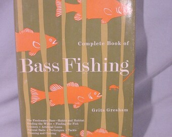 Clean Vintage Copy Bass Fishing Book by Grits Gresham with D/J 1971 4th Printing
