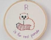 R is for Red Panda alphabet hoop art Embroidery Nursery Art Baby's Room Animals Cute Kawaii