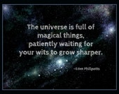 Fridge Magnet - The Universe is full of magical things quote, discovery, magic