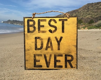 Best Day Ever Wood Sign / Bohemian Decor / Gold Accessories / Wall Decor / Wall Art / Dorm Room Decor / Funky Art / Positive Vibes - Gold