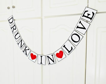 FREE SHIPPING, Drunk in Love banner, Bachelorette party decor, Bridal shower decoration, Wedding banner, Cheers ladies night, Photo prop,Red