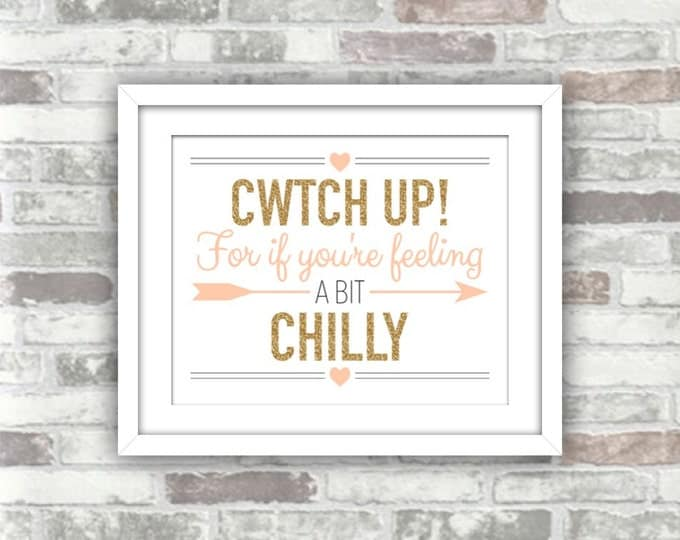 INSTANT DOWNLOAD - Cwtch Up Welsh Wedding Printable Cwtch Sign - Blankets Pashminas Digital Print File Gold Blush Pink Peach Wales language