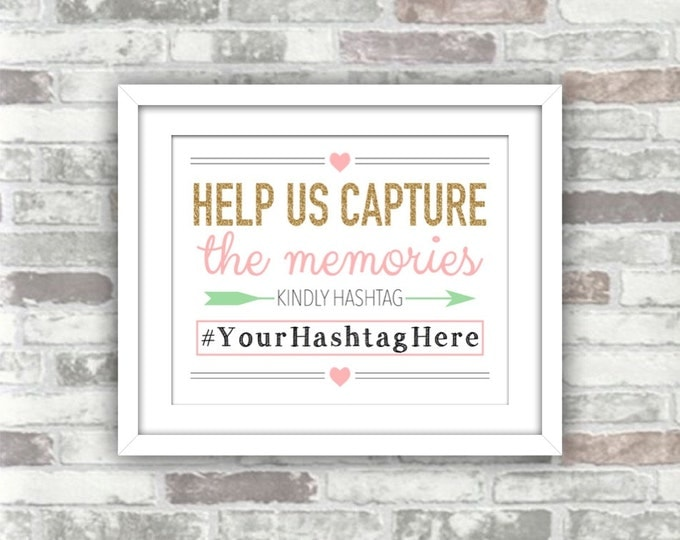 PRINTABLE Personalised Wedding Hashtag Sign - Help us capture the memories - Gold Glitter Pink Seafoam Green 8x10 Social media Digital File