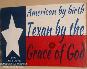 Texas State Flag Sign, Texas Pride, Texan Wall Hanging, Texas Flag Wood, Texas Flag Sign, Custom Wood Signage - Texan By The Grace Of God