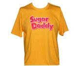 Sugar Daddy shirt