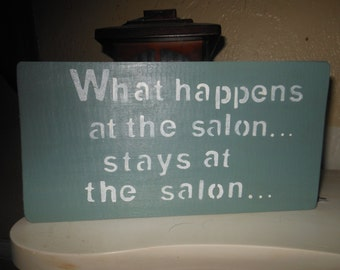 What Happens In The Salon or Word of Your Choosing