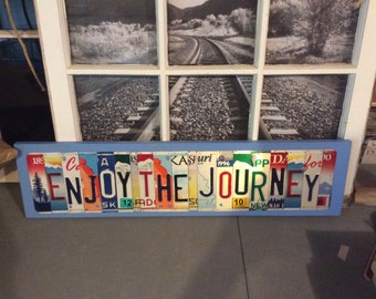ENJOY THE JOURNEY License Plate Letter Sign Unique and fun Wood Art Craft Any Word Saying or Phrase License Plate Art License Plate Sign