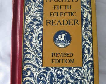 1920 Mc Guffy's  Fifth  Eclectic Reader  - Mint condition - Estate Find!