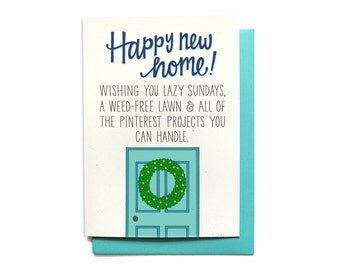 Funny Housewarming Card - Moving card - New House Card - Happy New Home Card