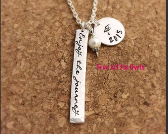 Hand stamped enjoy the journey graduation inspiration necklace