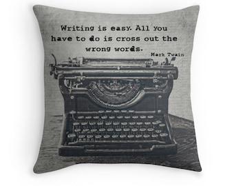 Typewriter Photo Pillow Cover, Vintage Typewriter Decor, Mark Twain Typography, Twain Quote, Gift for Writers, English Major, Writing Decor