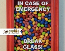 In Case of Emergency Break Glass, Shadow Box, Candy Lover's Gift, Funny Gift, Unique Gift, DIY Gift, Co-worker Gift, M&M's, Skittles