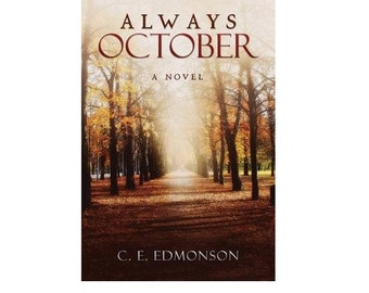ALWAYS OCTOBER Personally Autographed and Inscribed by Author