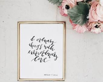 Benefitting Nepal | Extraordinary Love Printable download | Downloadable 8x10 Art print | Mother Teresa | Hand Lettered Watercolor