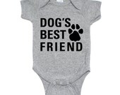 Dog's Best Friend Baby Infant Onesie...