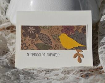 Handmade Greeting Card: Friendship card, A Friend Is Forever, yellow bird