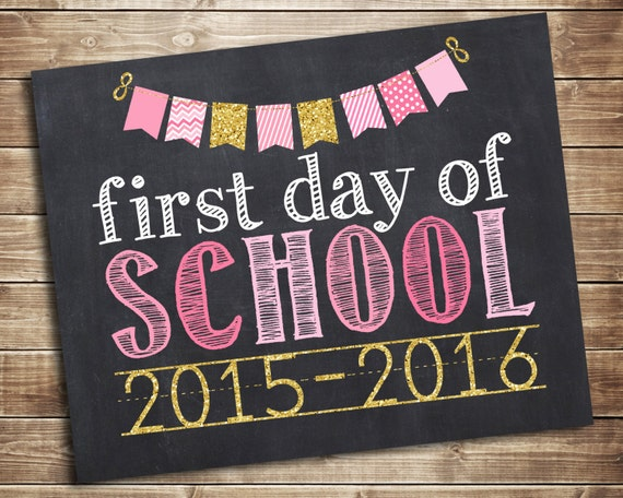 First Day of School 2015-2016 Photo Prop - Pink and Glitter 1st Day of ...