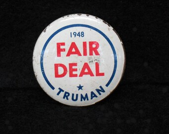 Political Button Truman Fair Deal 1948 Pin Politics Rare Historical Buttons