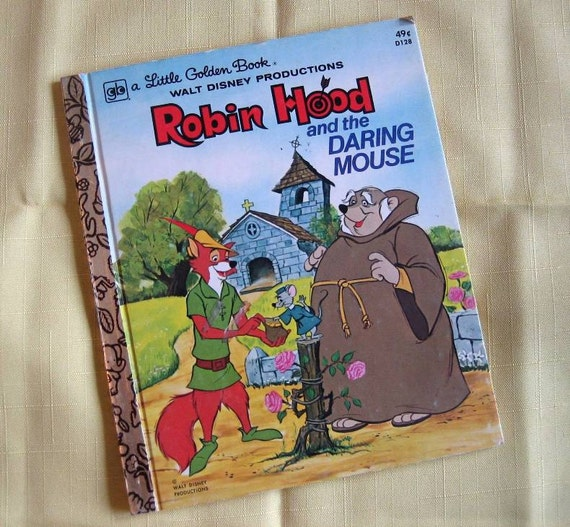 Vintage Little Golden Book Robin Hood And The Daring Mouse
