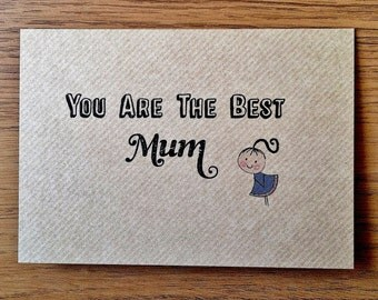You Are the Best Mum Card