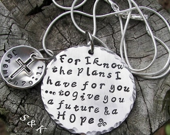 Hand stamped jewelry ,personalized, engraved,For I know the Plans I have for you  Custom hand stamped, religious necklace Jeremiah 29:11