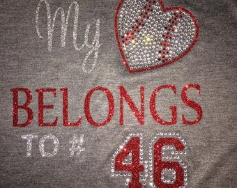 Women's Baseball My heart belongs to # customized Glitter and Rhinestone Shirt
