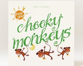 Handmade Happy Birthday From Your Cheeky Monkeys Card