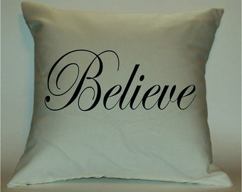 "Inspirational, ""Believe"", 18X18 Decorative Pillow Cover"