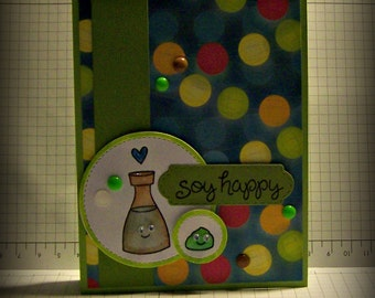 Soy Happy... Greeting Card...