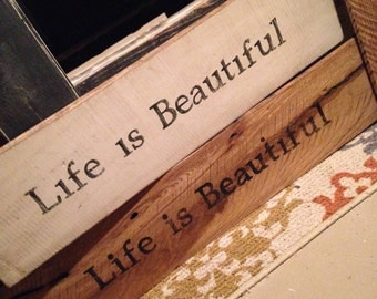 Life is Beautiful Sign