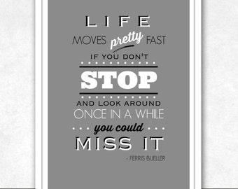 INSTANT DIGITAL DOWNLOAD . Ferris Bueller's Day Off . 80's Movies . Printable Wall Art . Movie Quote