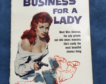 50's Paperback Book No Business For A Lady Pulp Fiction
