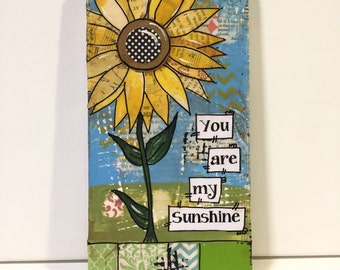 You are my sunshine, sunflower sign, Song Lyric Art