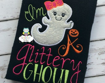 I'm a glittery ghoul Shirt or Bodysuit, Girl Halloween Shirt, Girl Ghost Shirt, Halloween Shirt, Girl Ghost Shirt, Glittery Ghost Shirt