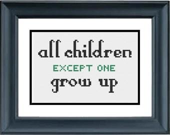 All Children, Except One, Grow Up - Peter Pan - Disney - PDF Cross-Stitch Pattern