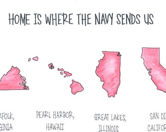 Where the Military Sends Us States Custom Watercolor Illustration Home is Original Artwork + Digital Copy- Army Navy Marine Corps Air Force