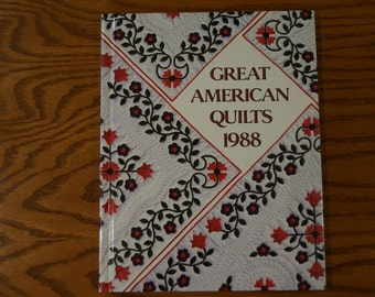 Vintage Quilting Book, The Great American Quilts, By Sandra L. O'Brien, 1988