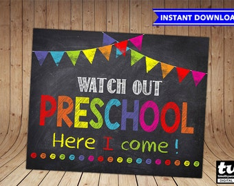 First Day of Preschool Sign INSTANT DOWNLOAD - First Day of School Chalkboard Printable Photo Prop - Watch Out Preschool Here I Come