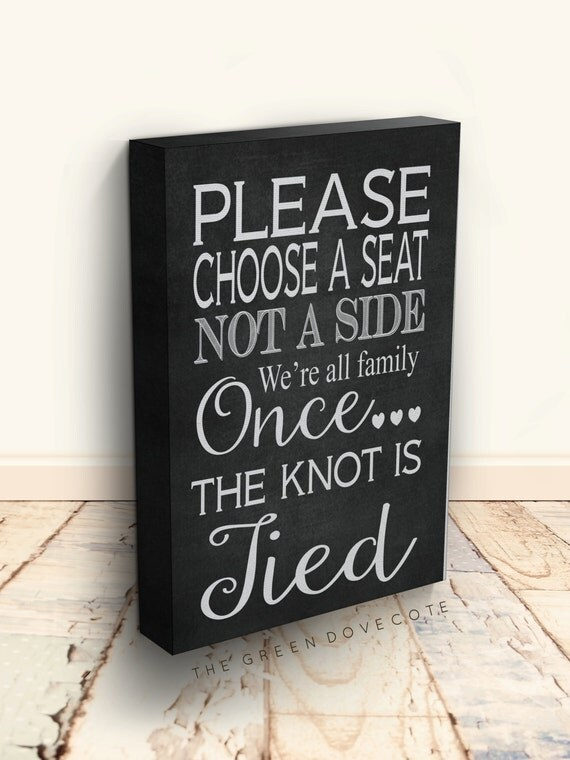 Reception Sign Choose A Seat Not A Side Wedding Reception