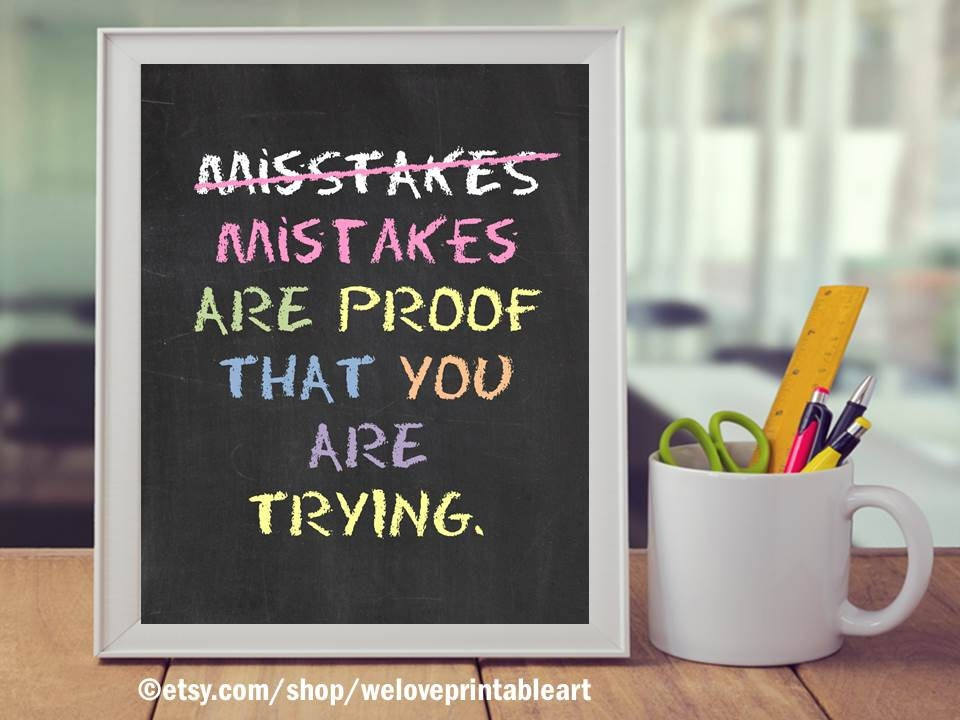 Classroom Decoration Ideas Quote ~ Encouraging classroom motivational quote about mistakes are