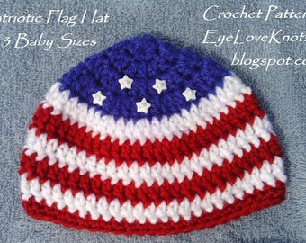 CROCHET PATTERN - Patriotic Flag Hat in 3 Baby Sizes - Baby Beanie Crochet Pattern - Patriotic Beanie Crochet Pattern - Permission to Sell