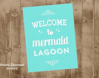 Mermaid Party Printable 8x10 Sign - Instant Download - Welcome to Mermaid Lagoon