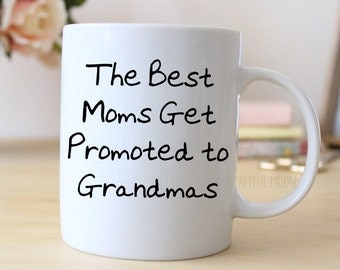 Grandma Coffee Mug - New Grandma Gift - Grandmother Coffee Mug - Pregnancy Announcement