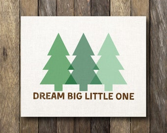 Dream Big Little One - Rustic Nursery Art - Instant Download Printable - Forest Nursery - Woodland Nursery Art - Forest Nursery Decor
