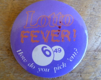 """Vintage """"Lotto Fever:"""" Advertising Metal Pin Back Button"""
