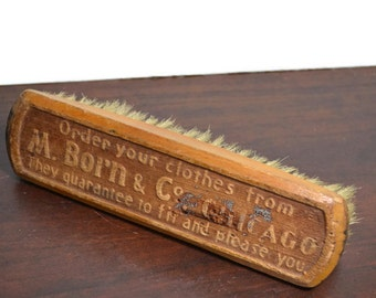 1800s M. Born & Co Chicago Clothing Brush Antique with Wood Handle ~ They guarantee to fit and please you 19th Century