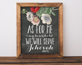 As for me and my household, we will serve Jehovah Wall art New World Translation Joshua 24:15 Bible Verse Printable