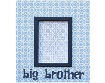 "big brother frame for 4""x6"" photo"