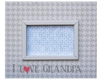 grandpa frame- picture frame- wood frame- I love grandpa- fathers day gift- grandpa gift- frames for grandpa- decor- gift- frames